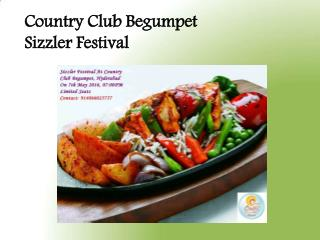 Country Club Begumpet – Sizzler Festival