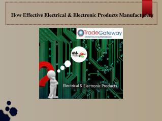 Electrical and Electronics Products Manufacturers