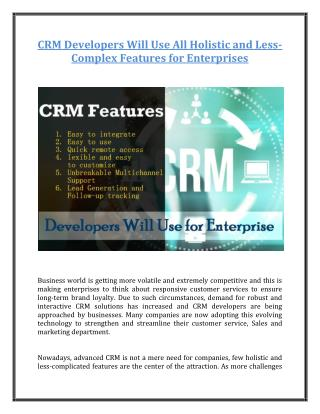 CRM Developers Will Use All Holistic and Less-Complex Features for Enterprises