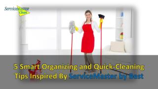 5 Smart Organizing and Quick-Cleaning Tips Inspired By ServiceMaster by Best