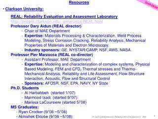 Resources Clarkson University:  REAL: Reliability Evaluation and Assessment Laboratory http://people.clarkson.edu/~pmarz
