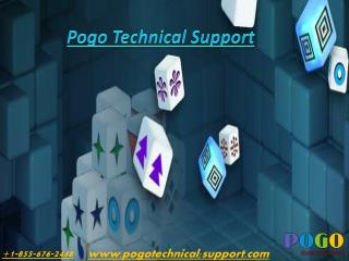Pogo Technical Support Number  1-855-676-2448