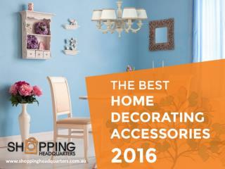 The Best Home Décor Accessories 2016 - Read this Guide!