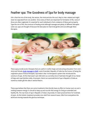 Feather spa: The Goodness of Spa for body massage