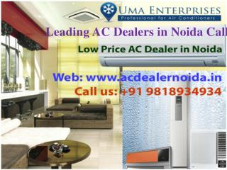 Leading AC dealers in noida call  91 9818934934