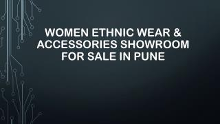 Women Ethnic Wear & Accessories Showroom for Sale in Pune