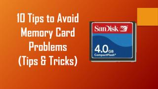10 Tips to Avoid Memory Card Problems (Tips & Tricks)