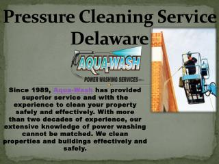 Pressure Cleaning Service Delaware