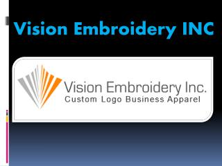 Vision Embroidery INC