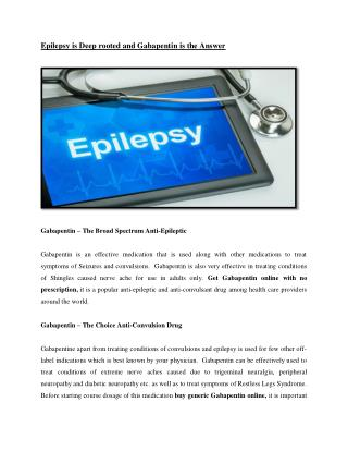 Epilepsy is Deeprooted and Gabapentin is the Answer