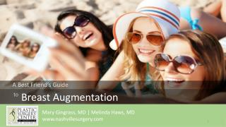 A Best Friend's Guide to Breast Augmentation