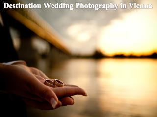 Destination Wedding Photography in Vienna