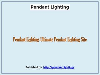 Ultimate Pendant Lighting Site
