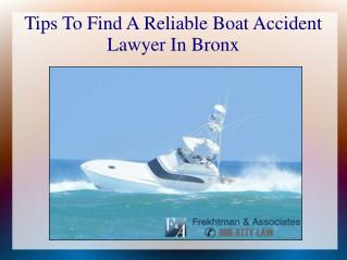 Tips To Find A Reliable Boat Accident Lawyer In Bronx