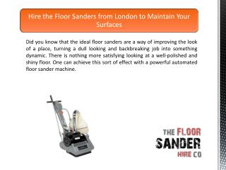 Hire the Floor Sanders from London to Maintain Your Surfaces