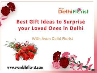 Best Gift Ideas to Surprise Your Loved Ones in Delhi