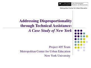 Addressing Disproportionality through Technical Assistance: A Case Study of New York