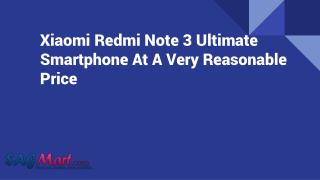 Xiaomi Redmi Note 3 Ultimate Smartphone At A Very Reasonable Price