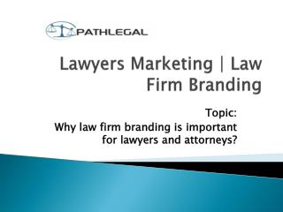 Law Firm Branding | Law Firm Promoting