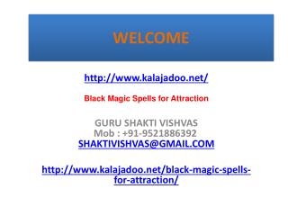 Black Magic Spells for Attraction---  91-9521886392