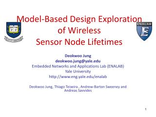 Model-Based Design Exploration of Wireless Sensor Node Lifetimes