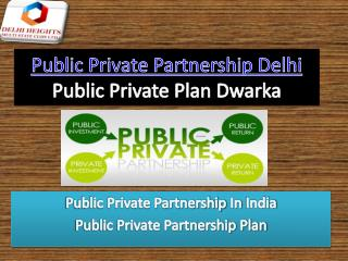 Public Private Partnership In Delhi