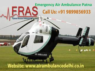Emergency Air Ambulance Patna call 9899856933