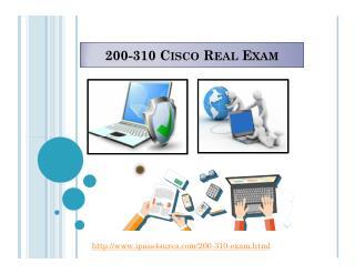 Cisco Certification Exams 200-310 Braindumps