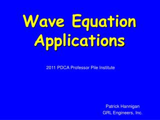 Wave Equation Applications