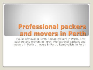 Professional packers and movers in Perth