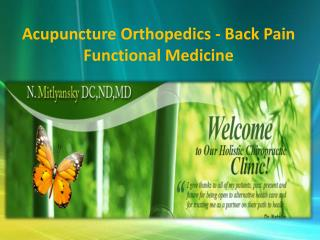 Acupuncture Orthopedics - Back Pain Functional Medicine