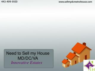 Need to Sell my House MD