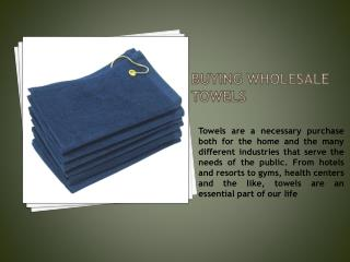Buying Wholesale Towels Online