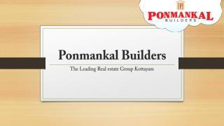 Flats at kottayam | Ponmankal builders