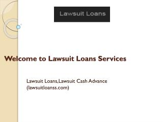 Lawsuit Loans,Lawsuit Cash Advance (lawsuitloanss.com)