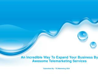 An Incredible Way Expand Your Business By Awesome Telemarketing Services