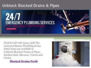 Unblock Blocked Drains & Pipes