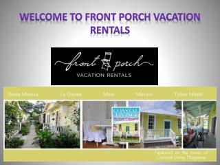 Welcome to Front Porch Vacation Rentals