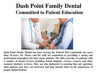 Dash Point Family Dental Committed to Patient Education