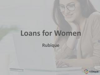 Loans For Women - Rubique