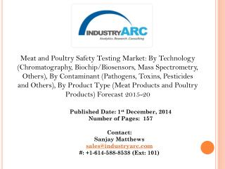 Meat and Poultry Safety Testing Market- Enhanced need owing to North America which holds the largest share.