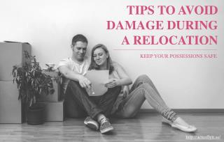 Tips To Keep Possessions safe from Damage When Relocating