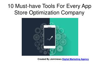 10 Must-have Tools For Every App Store Optimization Company
