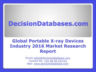 Trends in Global Portable X-ray Devices Market 2016
