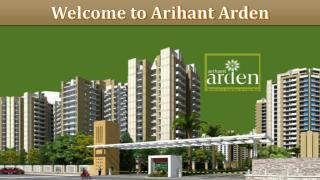 Get Residential 2 and 3 Bhk Flats at Arihant Arden
