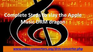 Complete Steps to slay the Apple Music DRM dragon