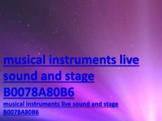 musical instruments live sound and stage B0078A80B6