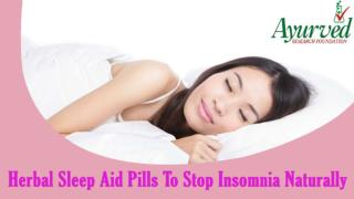 Herbal Sleep Aid Pills To Stop Insomnia Naturally And Safely