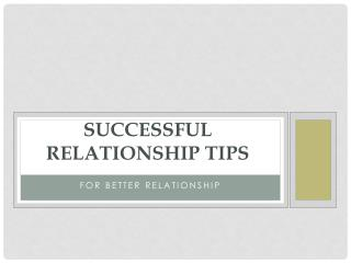 Successful Relationship Tips