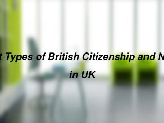 6 Different Types of British Citizenship and Nationality in UK